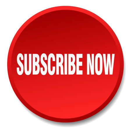subscribe now: subscribe now red round flat isolated push button