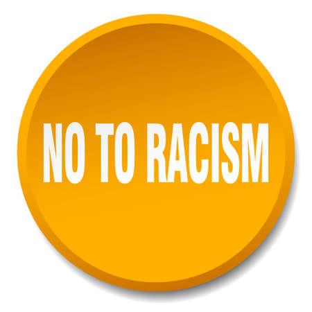 racismo: no al racismo aislado anaranjado redondo y plano pulsador
