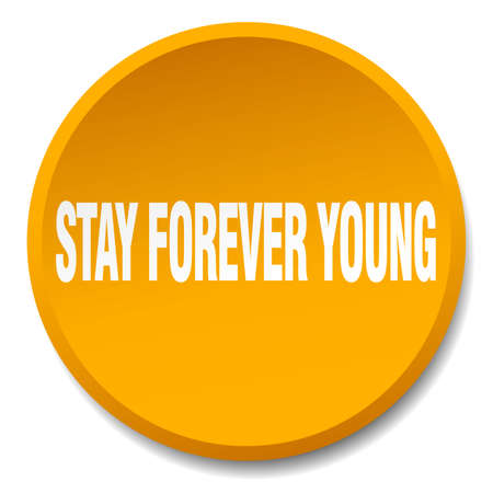 forever: stay forever young orange round flat isolated push button