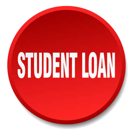 student loan: student loan red round flat isolated push button