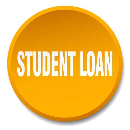 student loan: student loan orange round flat isolated push button