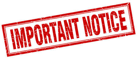 notice: important notice red grunge square stamp on white