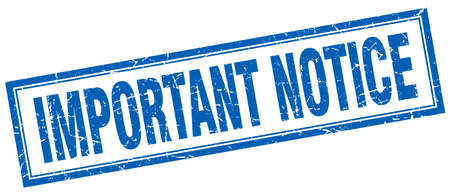 notice: important notice blue grunge square stamp on white Illustration