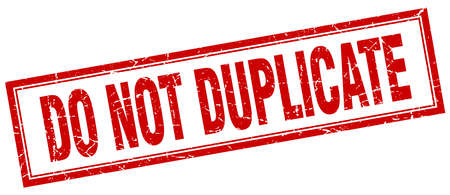 duplicate: do not duplicate red grunge square stamp on white Illustration