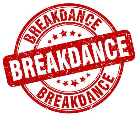 breakdance: breakdance red grunge round vintage rubber stamp