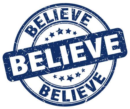 believe: believe blue grunge round vintage rubber stamp Illustration