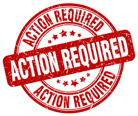 required: action required red grunge round vintage rubber stamp
