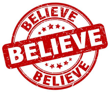 believe: believe red grunge round vintage rubber stamp