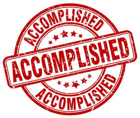 accomplished: accomplished red grunge round vintage rubber stamp