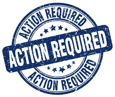 required: action required blue grunge round vintage rubber stamp