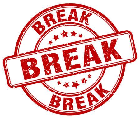 break: break red grunge round vintage rubber stamp Illustration