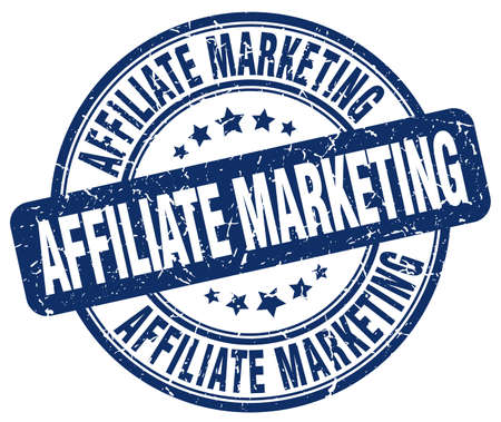 affiliate marketing: affiliate marketing blue grunge round vintage rubber stamp