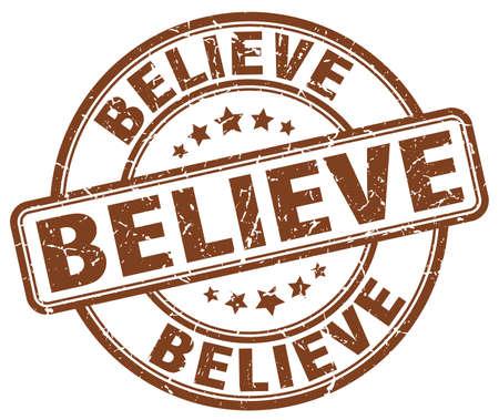 believe: believe brown grunge round vintage rubber stamp