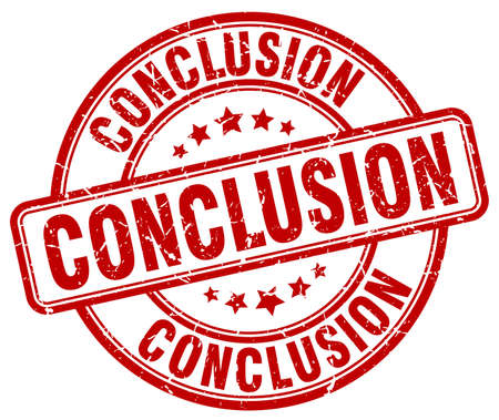 conclusion: conclusion red grunge round vintage rubber stamp