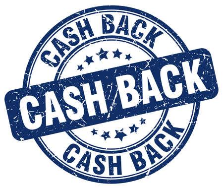 cash back: cash back blue grunge round vintage rubber stamp
