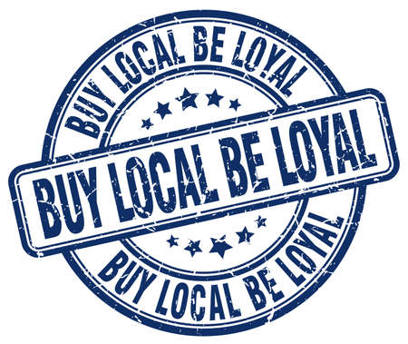 faithful: buy local be loyal blue grunge round vintage rubber stamp Illustration
