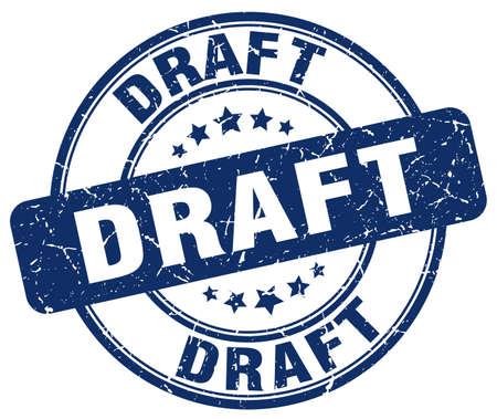 draft: draft blue grunge round vintage rubber stamp