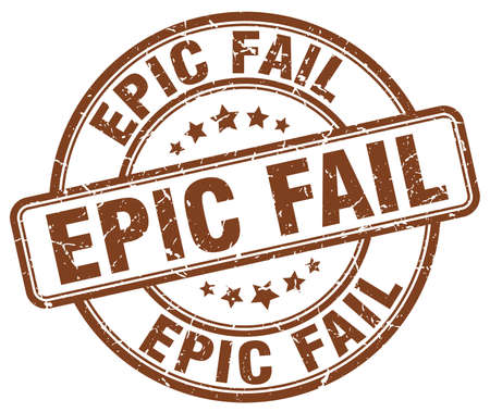 epic: epic fail brown grunge round vintage rubber stamp Illustration