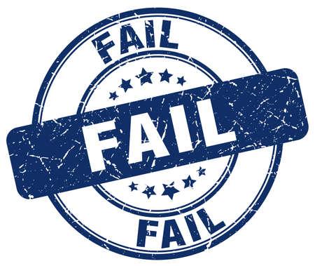 fail: fail blue grunge round vintage rubber stamp