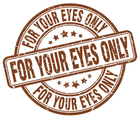 only: for your eyes only brown grunge round vintage rubber stamp