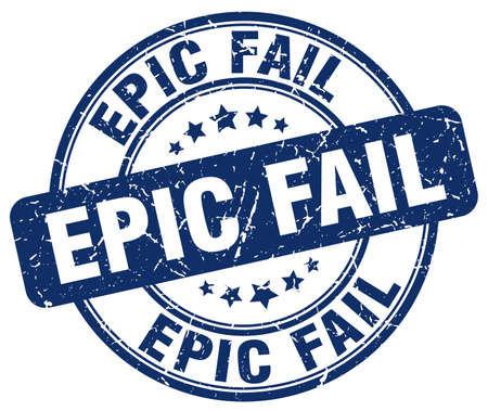 epic: epic fail blue grunge round vintage rubber stamp