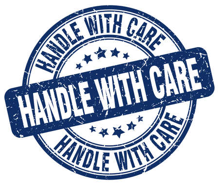 handle with care: handle with care blue grunge round vintage rubber stamp Illustration