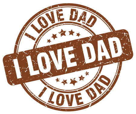 love stamp: i love dad brown grunge round vintage rubber stamp Illustration