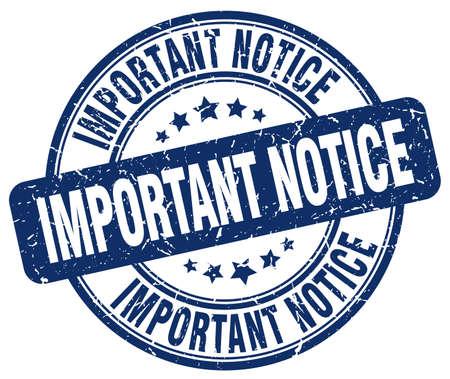 important notice: important notice blue grunge round vintage rubber stamp