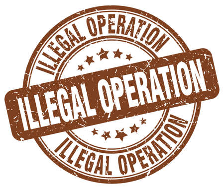 operation: illegal operation brown grunge round vintage rubber stamp Illustration