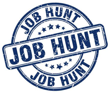 job hunt: job hunt blue grunge round vintage rubber stamp Illustration