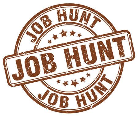 job hunt: job hunt brown grunge round vintage rubber stamp Illustration