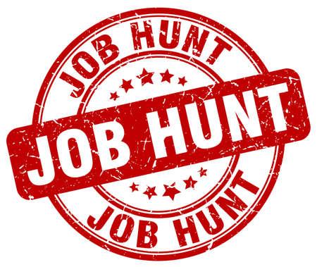 job hunt: job hunt red grunge round vintage rubber stamp Illustration