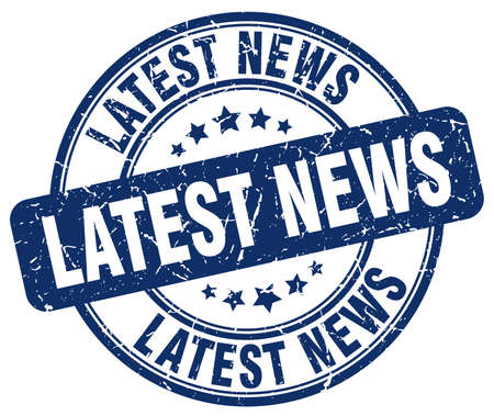 latest news: latest news blue grunge round vintage rubber stamp
