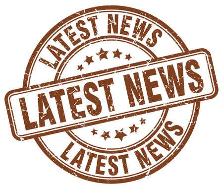 latest news: latest news brown grunge round vintage rubber stamp