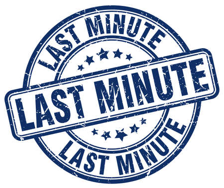 last minute: last minute blue grunge round vintage rubber stamp Illustration