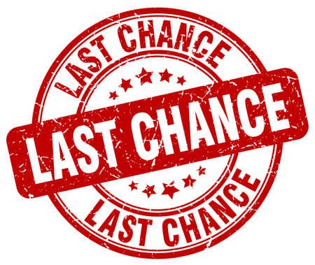 last chance: last chance red grunge round vintage rubber stamp