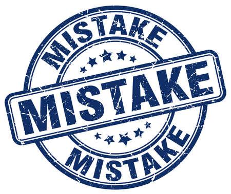 mistake: mistake blue grunge round vintage rubber stamp