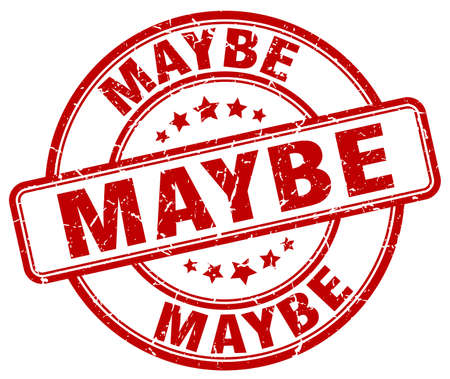 maybe: maybe red grunge round vintage rubber stamp Illustration