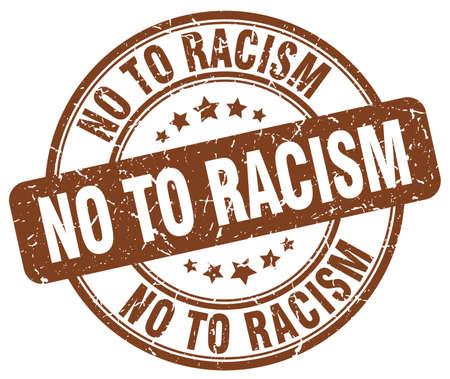 racismo: no al racismo marrón grunge ronda sello de goma de la vendimia