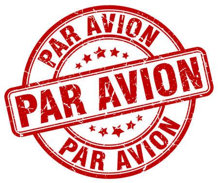par avion: par avion red grunge round vintage rubber stamp