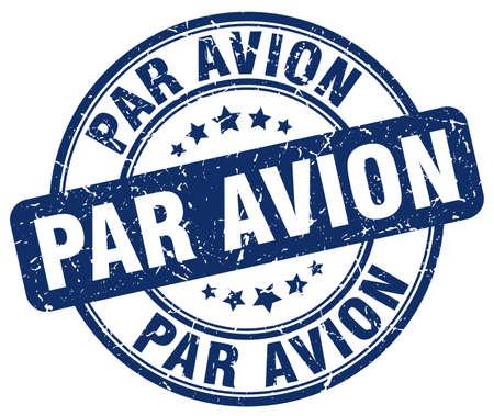 par avion: par avion blue grunge round vintage rubber stamp Illustration