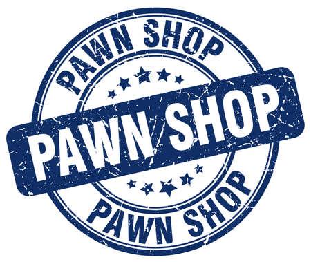 pawn shop: pawn shop blue grunge round vintage rubber stamp