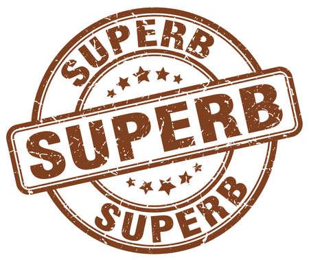 superb: superb brown grunge round vintage rubber stamp Illustration