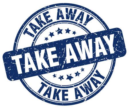 take away: take away blue grunge round vintage rubber stamp Illustration