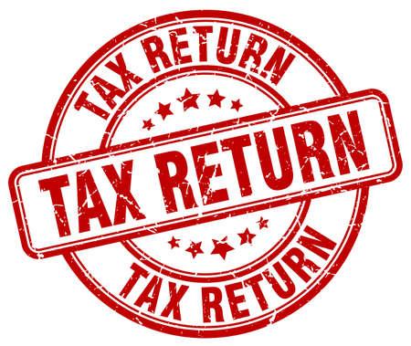 tax return: tax return red grunge round vintage rubber stamp
