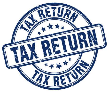 tax return: tax return blue grunge round vintage rubber stamp