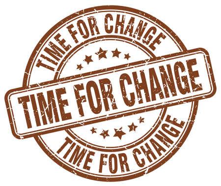 time change: time for change brown grunge round vintage rubber stamp
