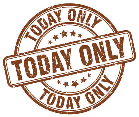 only: today only brown grunge round vintage rubber stamp