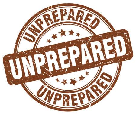 unprepared: unprepared brown grunge round vintage rubber stamp Illustration