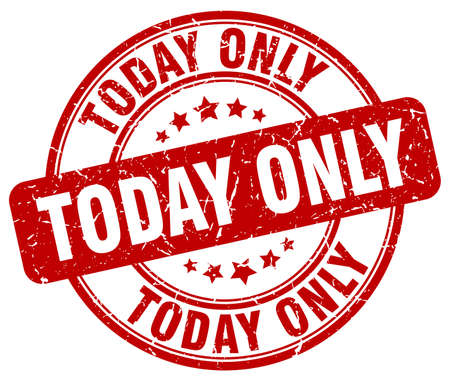 only: today only red grunge round vintage rubber stamp